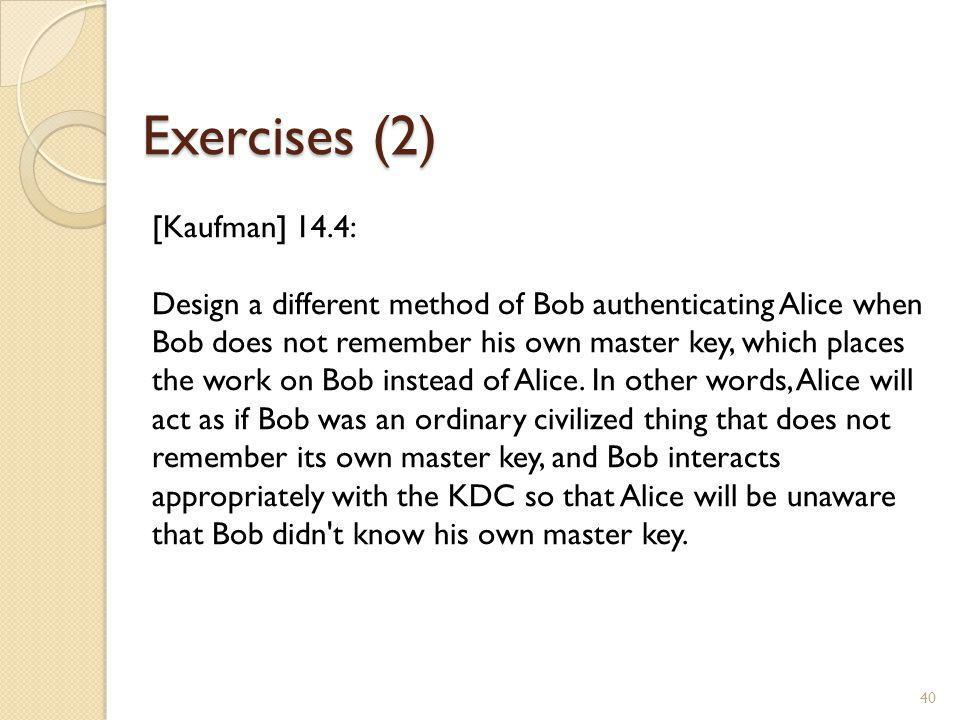 Exercises (2) [Kaufman] 14.4: